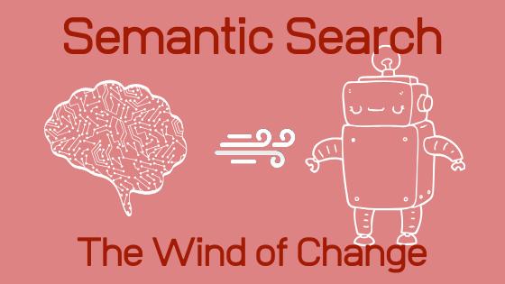 Qu Est Ce Que La Recherche Semantique Et Pourquoi C Est